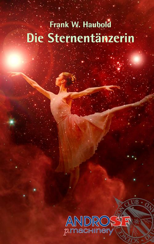 Die Sternentänzerin (AndroSF 3)