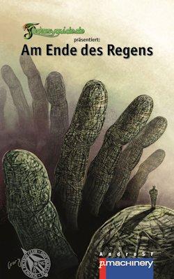 """Neu: """"Am Ende des Regens"""" (SF-Antho)"""